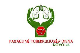 Kovo 24 d. Pasaulinė tuberkuliozės diena
