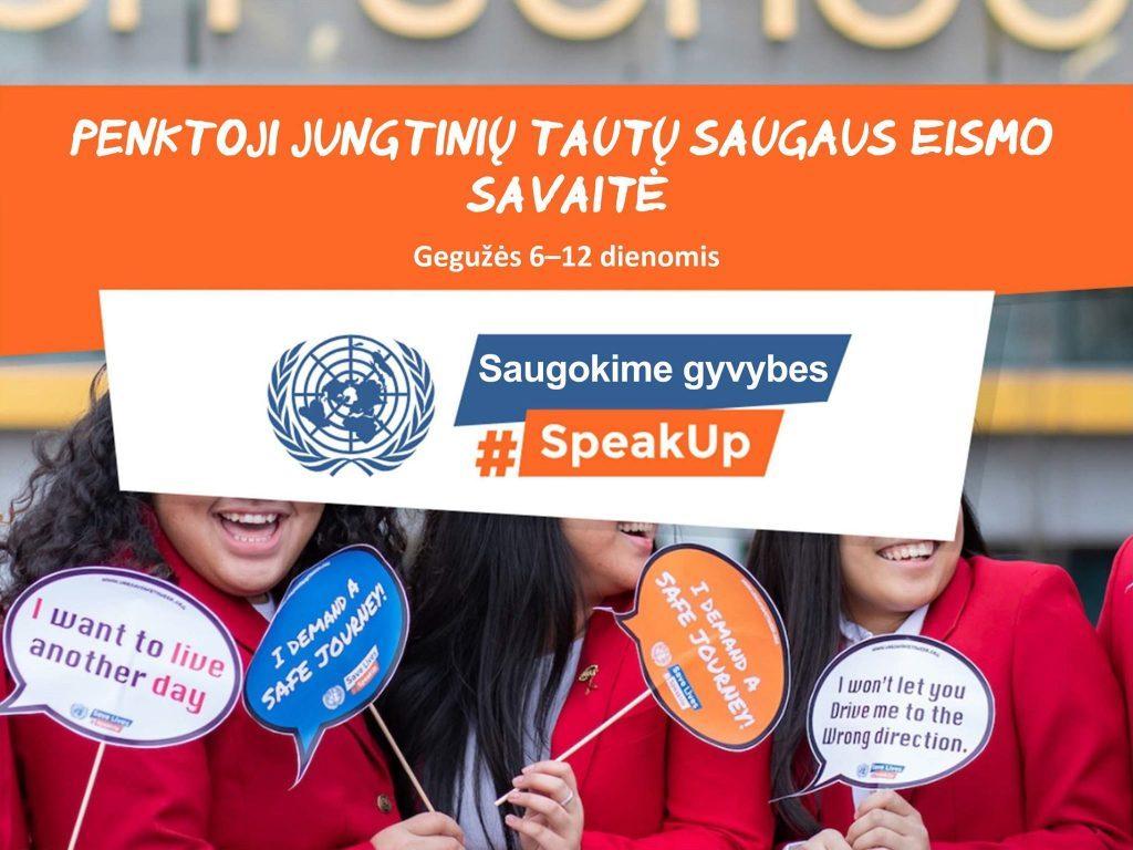 "Saugok gyvybes #SpeakUp"" (#prabilk)"