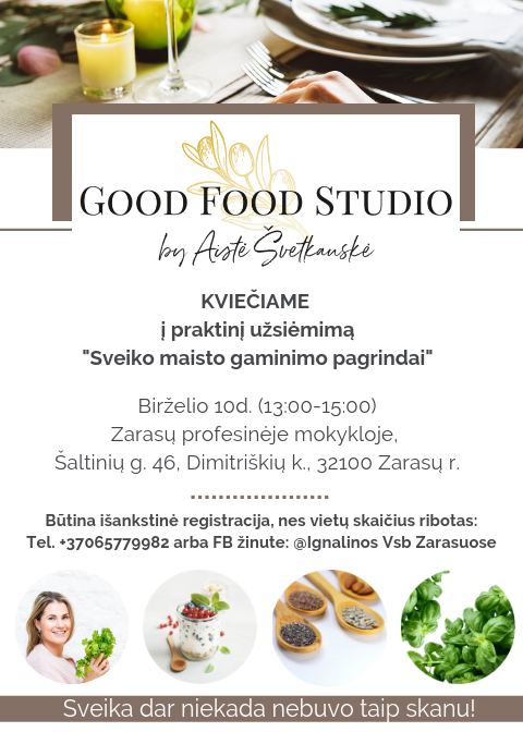 PRAKTINIS UŽSIĖMIMAS SU GOOD FOOD STUDIO SVEIKO MAISTO GAMINIMO PAGRINDAI