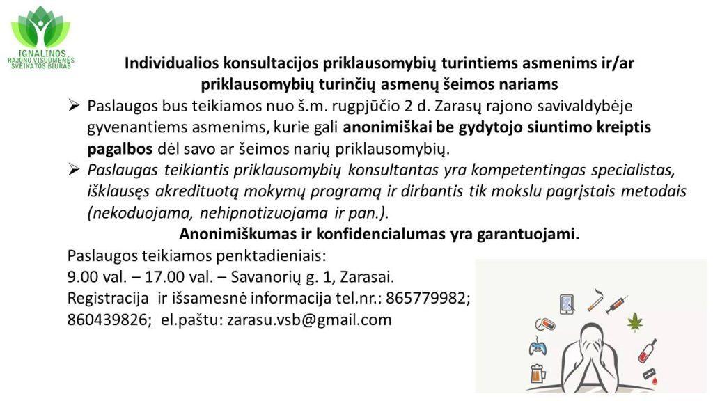 Individualios konsultacijos priklausomybių turintiems asmenims ir/ar priklausomybių turinčių asmenų šeimos nariams.