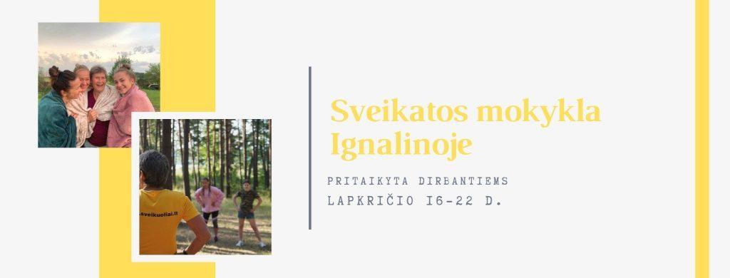 Sveikatos mokykla Ignalinoje. Pritaikyta dirbantiems